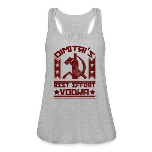 Dimitri's Best Effort Vodka Premium Hoodie - Women's Flowy Tank Top by Bella