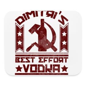Dimitri's Best Effort Vodka Premium Hoodie - Mouse pad Horizontal