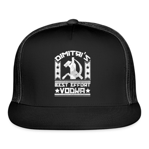 Dimitri's Best Effort Vodka Premium Hoodie - Trucker Cap