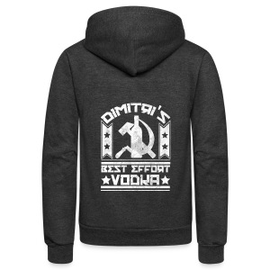 Dimitri's Best Effort Vodka Premium Hoodie - Unisex Fleece Zip Hoodie by American Apparel
