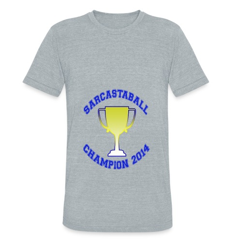 Sarcastaball Champion 2014 - Unisex Tri-Blend T-Shirt
