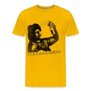 YAAAAAS QUEEN T-Shirt - Men's Premium T-Shirt