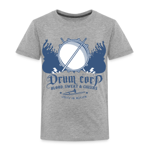 Drum Corp - Toddler Premium T-Shirt