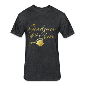 Gardener of the Year T-Shirt (Gold) - Fitted Cotton/Poly T-Shirt by Next Level