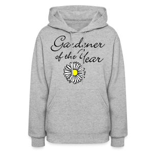 Gardener of the Year (Black) T-Shirt - Women's Hoodie
