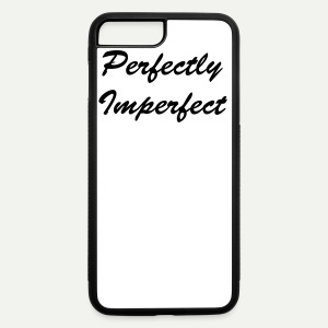 Perfectly Imperfect - iPhone 7 Plus/8 Plus Rubber Case