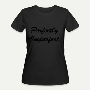 Perfectly Imperfect - Women's 50/50 T-Shirt