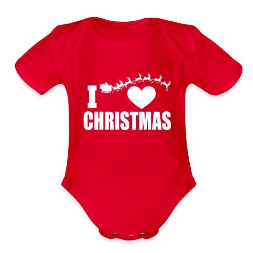 I Love Christmas  - Organic Short Sleeve Baby Bodysuit