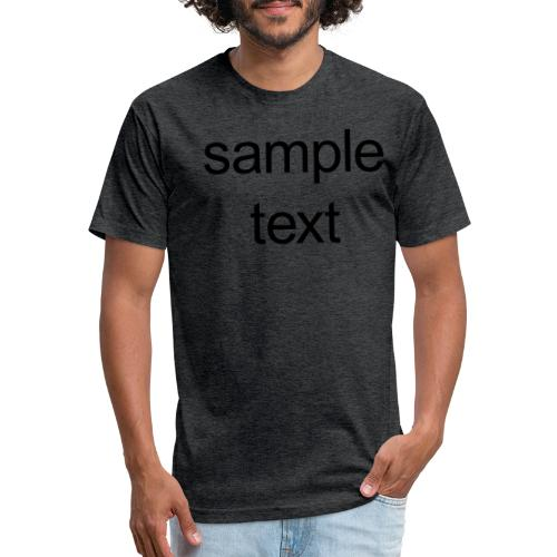 Sample text - Fitted Cotton/Poly T-Shirt by Next Level