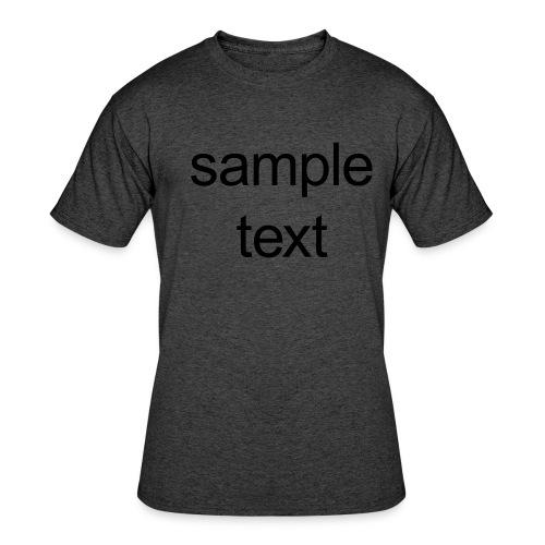 Sample text - Men's 50/50 T-Shirt