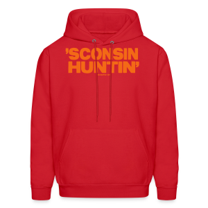 'Sconsin Huntin' - Neon Orange - Men's Hoodie