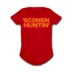 'Sconsin Huntin' - Neon Orange - Short Sleeve Baby Bodysuit