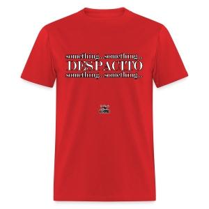 Despacito - Men's T-Shirt