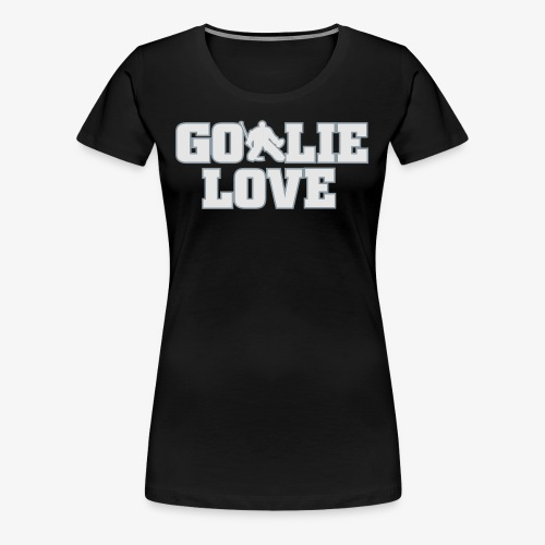 Goalie Love - Mens - Women's Premium T-Shirt