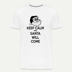 Keep Calm Santa Will Come - Men's Premium T-Shirt
