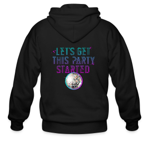Lets get this party started - Men's Zip Hoodie