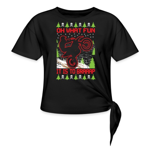 Ugly Christmas Dirt Bike - Women's Knotted T-Shirt
