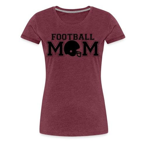 Football Mom game day shirt - Women's Premium T-Shirt