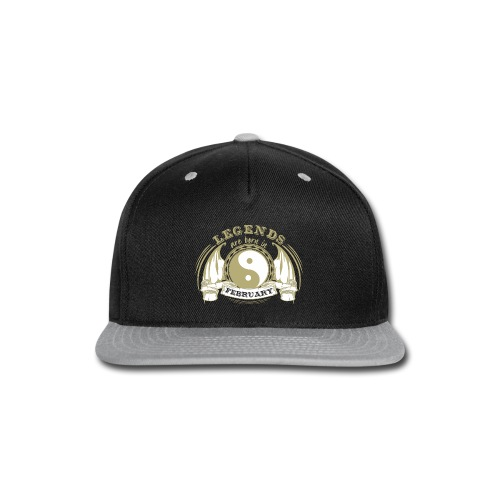 Legends are born in February - Snap-back Baseball Cap