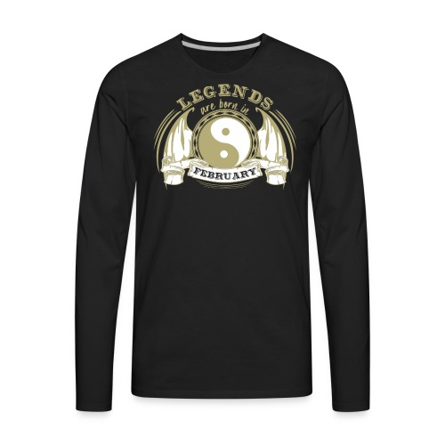 Legends are born in February - Men's Premium Long Sleeve T-Shirt