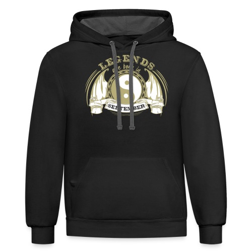 Legends are born in September - Contrast Hoodie