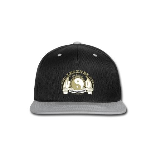 Legends are born in September - Snap-back Baseball Cap
