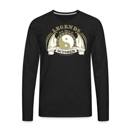 Legends are born in October - Men's Premium Long Sleeve T-Shirt