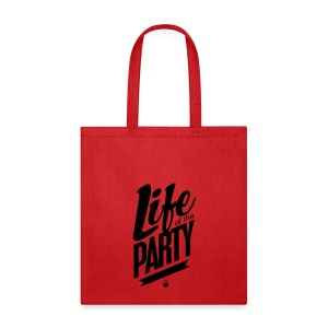 Life of the Party - Crewneck - Tote Bag