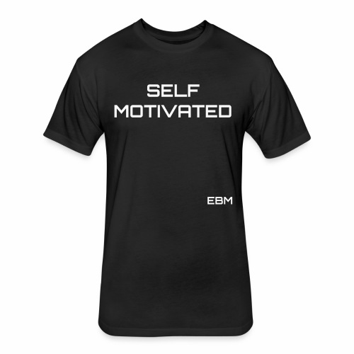 Self-Motivated Black Male Empowerment Slogan Quotes T-shirt Clothing by Stephanie Lahart   Empowered Black Male Shirts   Motivational Tees for African American Males - Fitted Cotton/Poly T-Shirt by Next Level