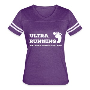 Ultra Running Who Needs Toenails Anyway? - Women's Vintage Sport T-Shirt