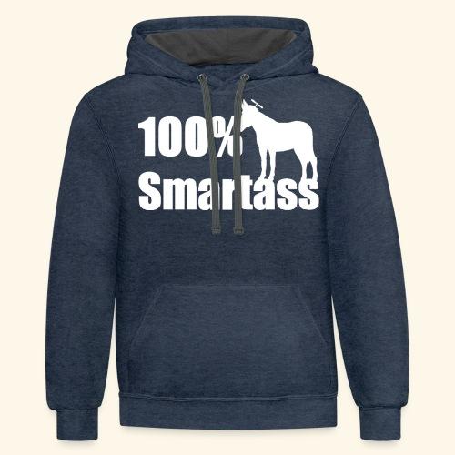 100% Smartass - Contrast Hoodie