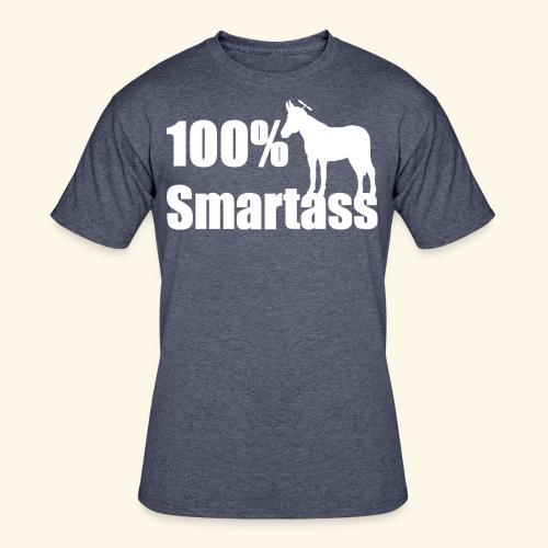 100% Smartass - Men's 50/50 T-Shirt