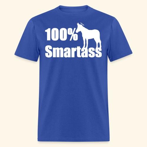 100% Smartass - Men's T-Shirt