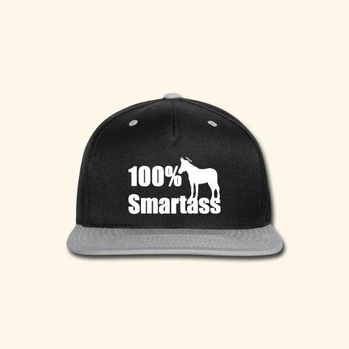 100% Smartass - Snap-back Baseball Cap