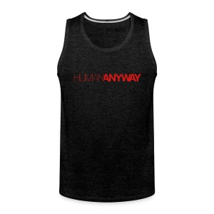 Human Anyway with Red Logo - Men's Premium Tank