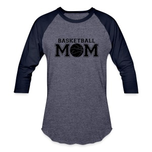 Basketball Mom game day shirt - Baseball T-Shirt