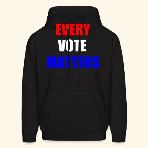 Every Vote Matters - Men's Hoodie
