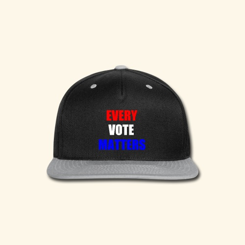 Every Vote Matters - Snap-back Baseball Cap