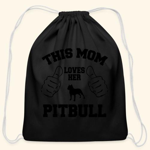 this mom loves her pitbull - Cotton Drawstring Bag