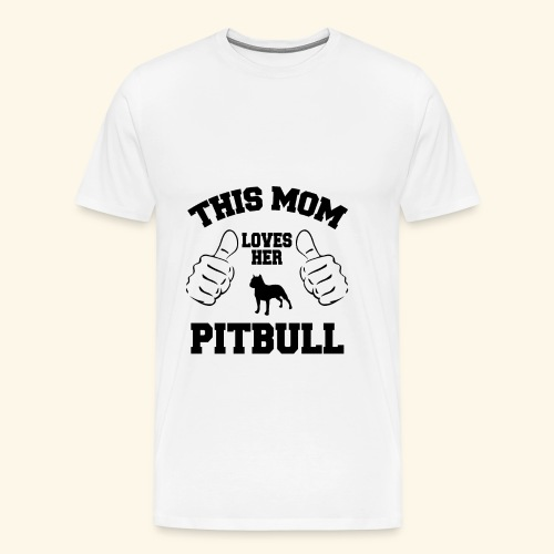 this mom loves her pitbull - Men's Premium T-Shirt