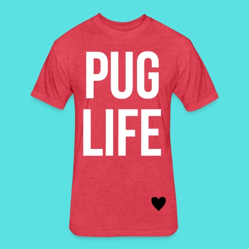PUG LIFE#1  - Fitted Cotton/Poly T-Shirt by Next Level