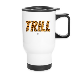 TRILL iPhone 5 Case  - Travel Mug