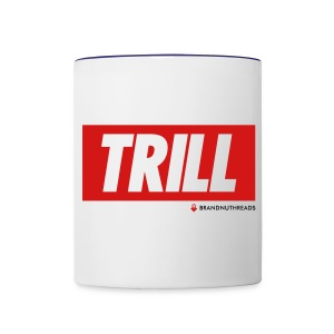 TRILL iPhone 5 Case  - Contrast Coffee Mug