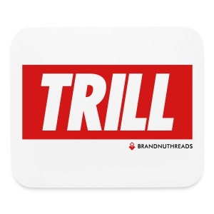 TRILL iPhone 5 Case  - Mouse pad Horizontal