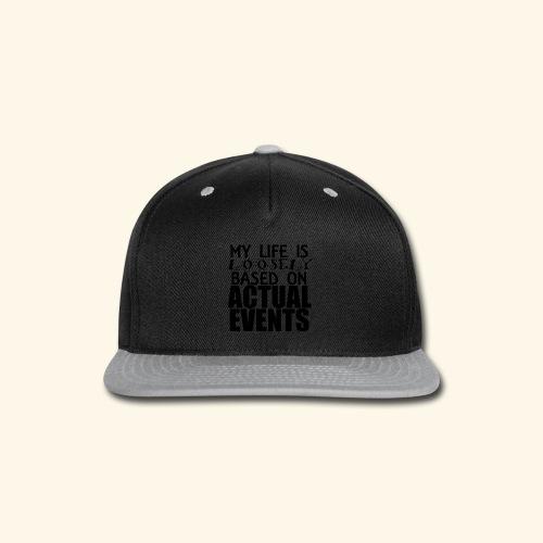 loosely based T-Shirts - Snap-back Baseball Cap