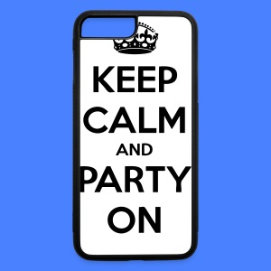 Keep Calm And Party On iPhone 5 Cases - iPhone 7 Plus/8 Plus Rubber Case