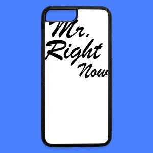 Mr. Right Now iPhone 5 Cases - iPhone 7 Plus/8 Plus Rubber Case