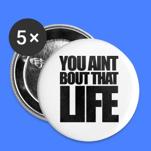 You Aint Bout That Life iPhone 5 Cases - Small Buttons