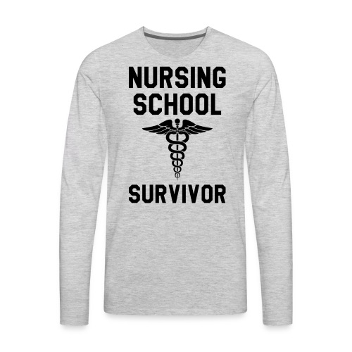 Nursing School Survivor - Men's Premium Long Sleeve T-Shirt