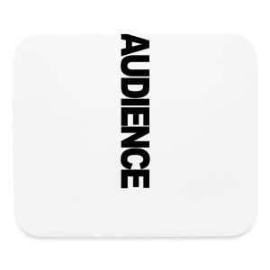 AUDIENCE iPhone Case 5 - Mouse pad Horizontal